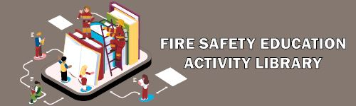 View the Fire Safety Activity Library